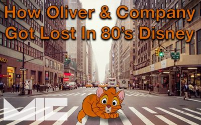 HOW OLIVER & COMPANY GOT LOST IN 80'S DISNEY