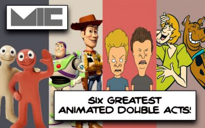 THE SIX GREATEST ANIMATED DOUBLE ACTS EVER!