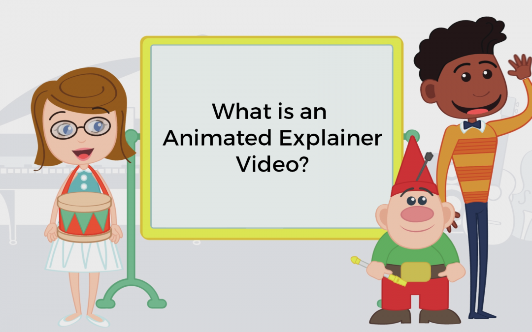 What Is An Animated Explainer Video?